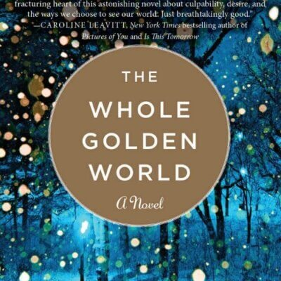 Book Review: The Whole Golden World