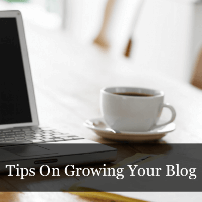 Blogging: Growing Your Blog