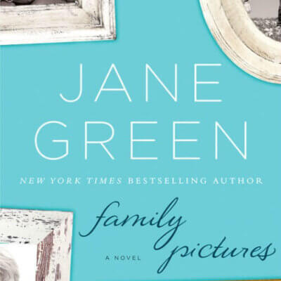 Family Pictures: A Novel by Jane Green