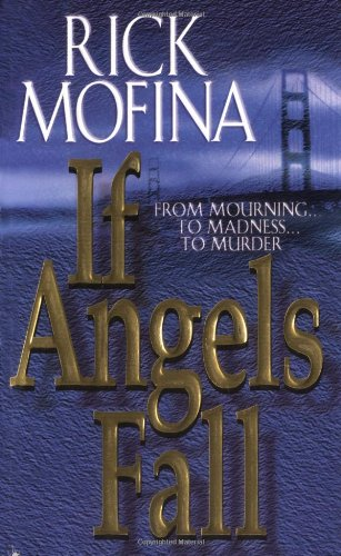 If Angels Fall By Rick Mofina (E-Book Now Free)