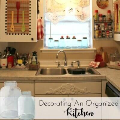 Decorating An Organized Kitchen