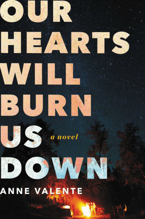 Book Review: Our Hearts Will Burn Us Down