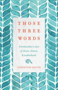 Book Review: Those Three Words