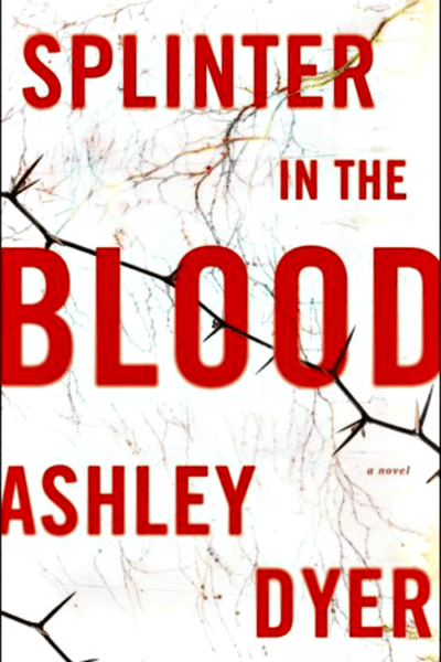 Book Review: Splinter In The Blood