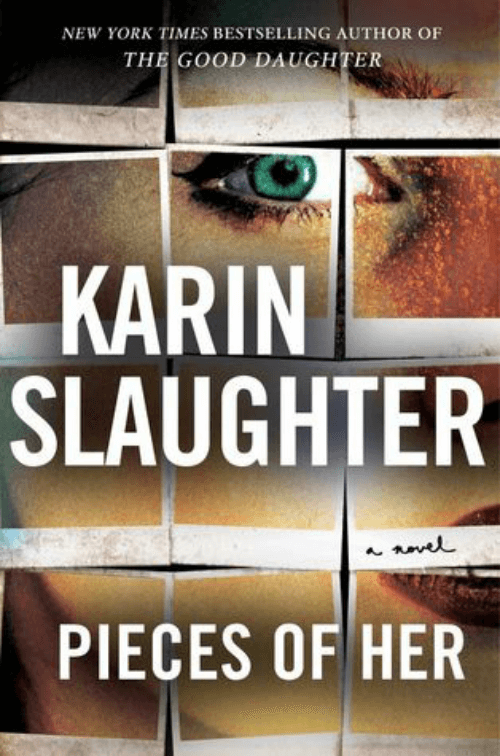 "The novel ""Pieces Of Her"" by Karin Slaughter"