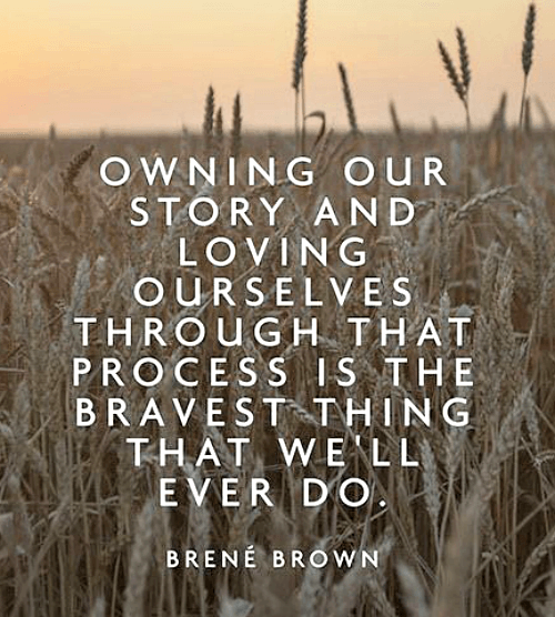 Quote about owning our story