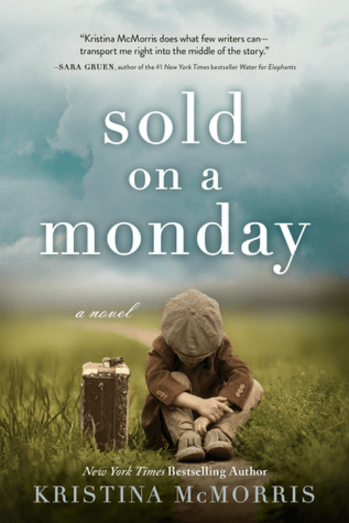"""Novel """"Sold On A Monday"""" by Kristina McMorris"""
