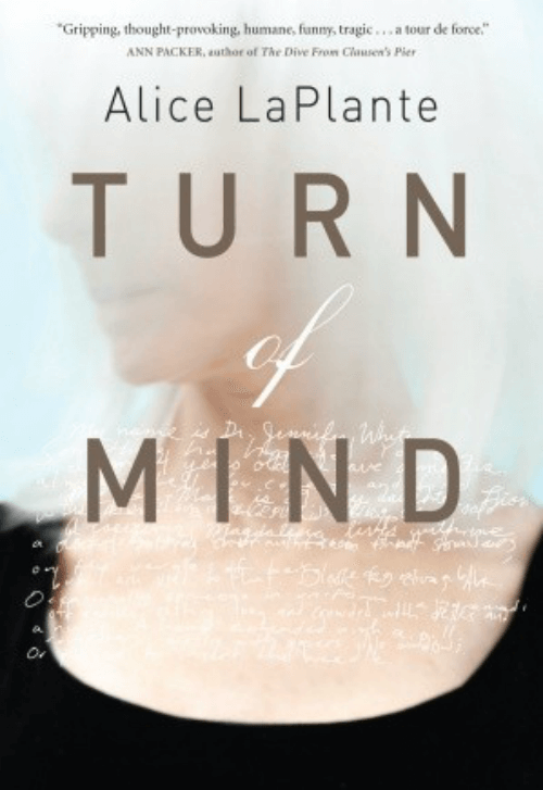 "The novel ""Turn Of Mind"" by Alice LaPlante"