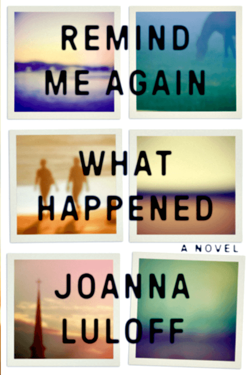 Book Review: Remind Me Again What Happened