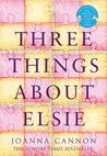 Book Review: Three Things About Elsie