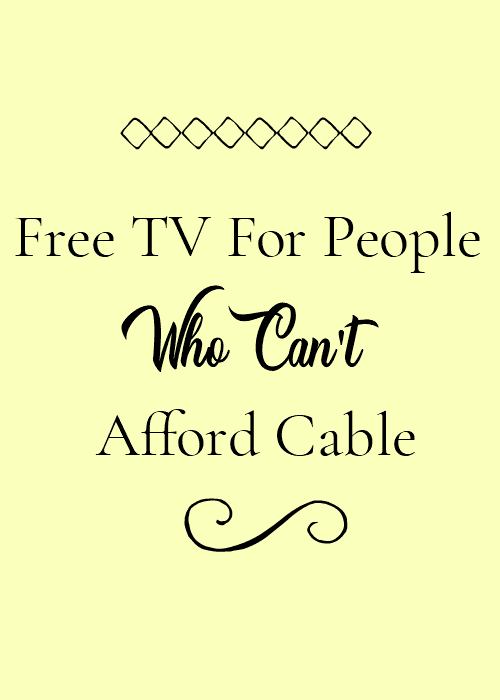 Free TV For People Who Can't Afford Cable