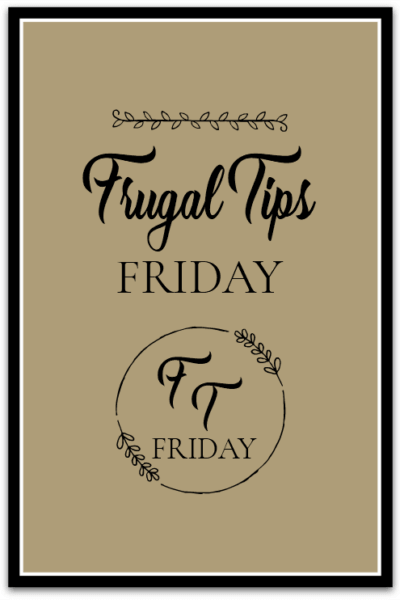 Frugal Tips Friday graphic
