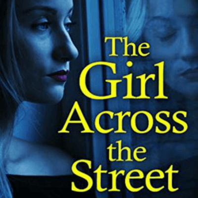 Book Review: The Girl Across The Street