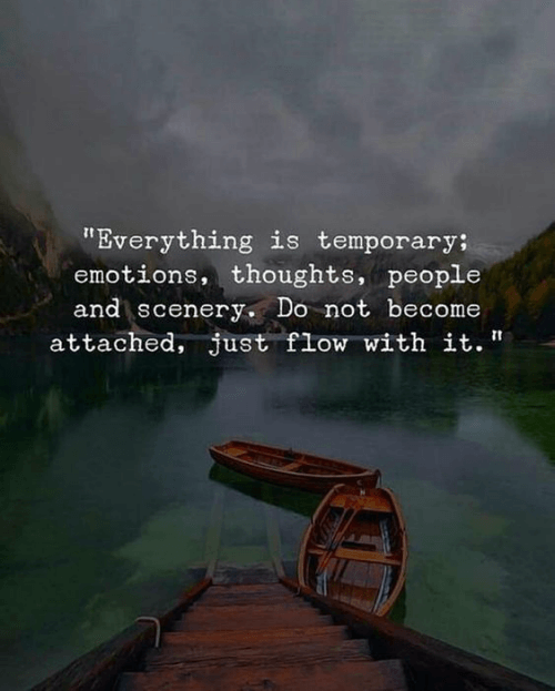 A quote about the fact that everything is temporary. In remembering old friends, you often learn this is true.