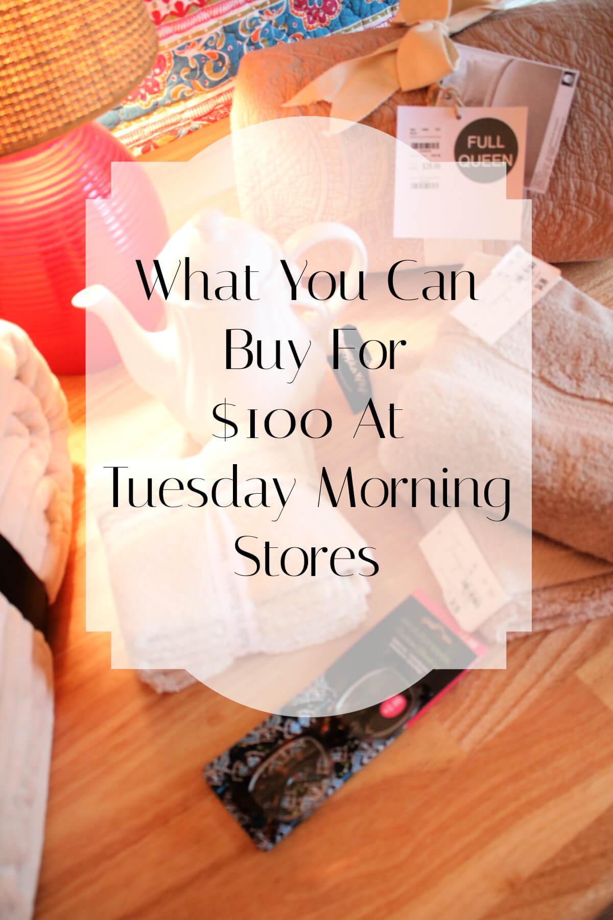 Tuesday Morning Shopping Haul Breakdown