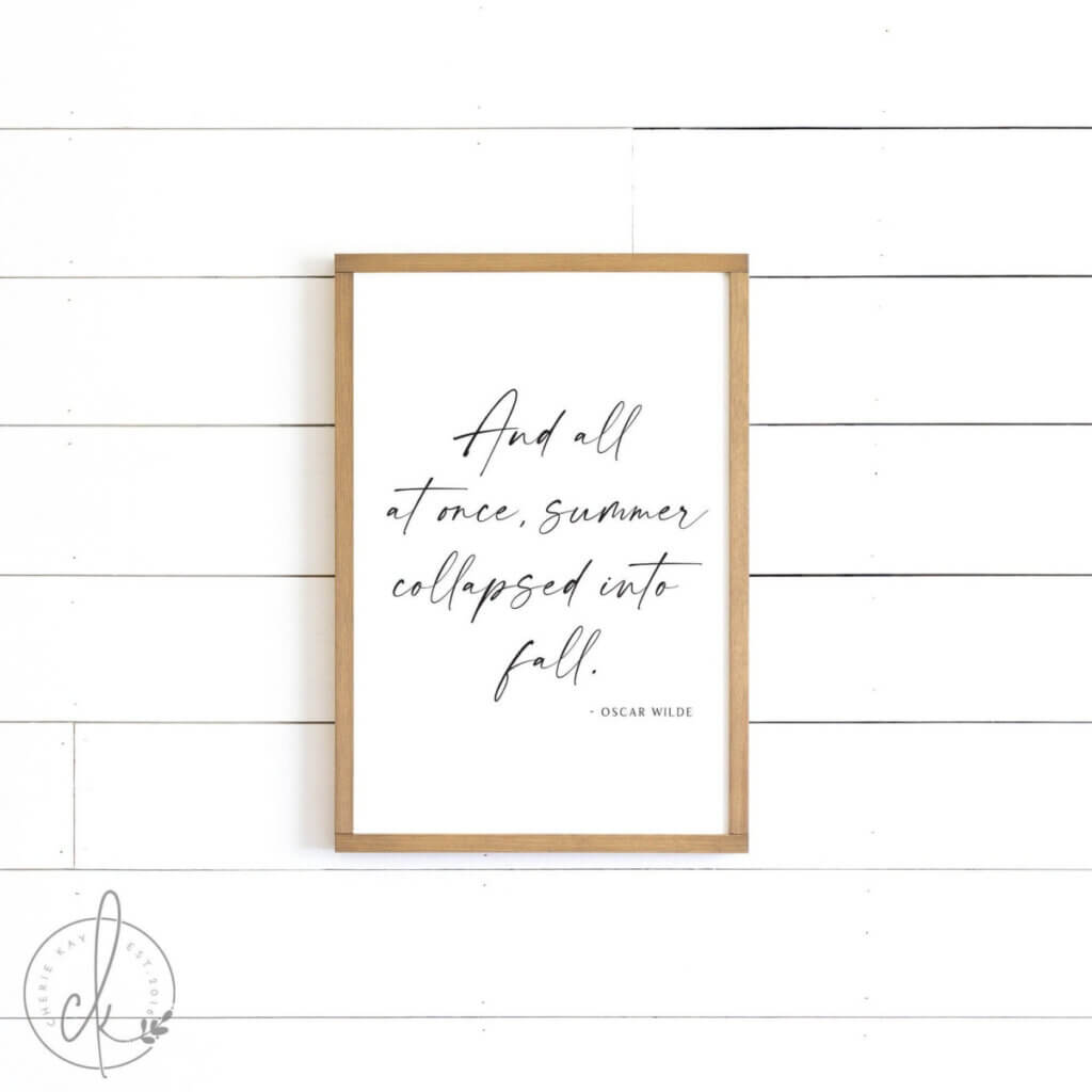 Fall sign with a quote by Oscar Wilde at an Etsy shop