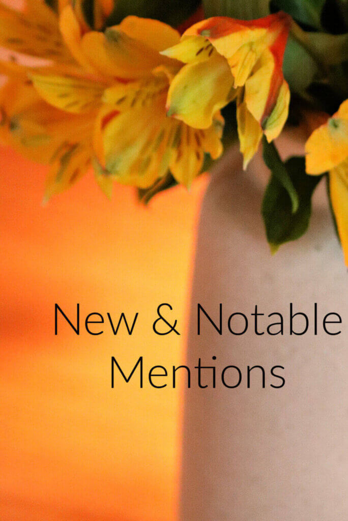 New & Notable Mentions August 28 2021 graphic of a vase of yellow flowers