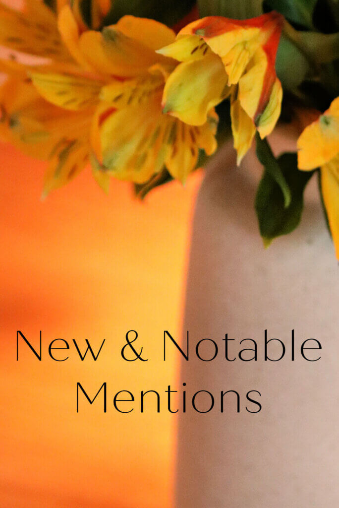 New & Notable Mentions September 21, 2021 graphic of vase with yellow flowers