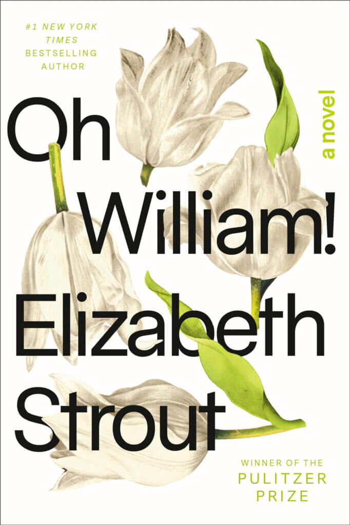 Oh William book by Elizabeth Strout for New & Notable Mentions