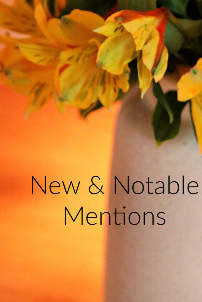 New & Notable Mentions graphic